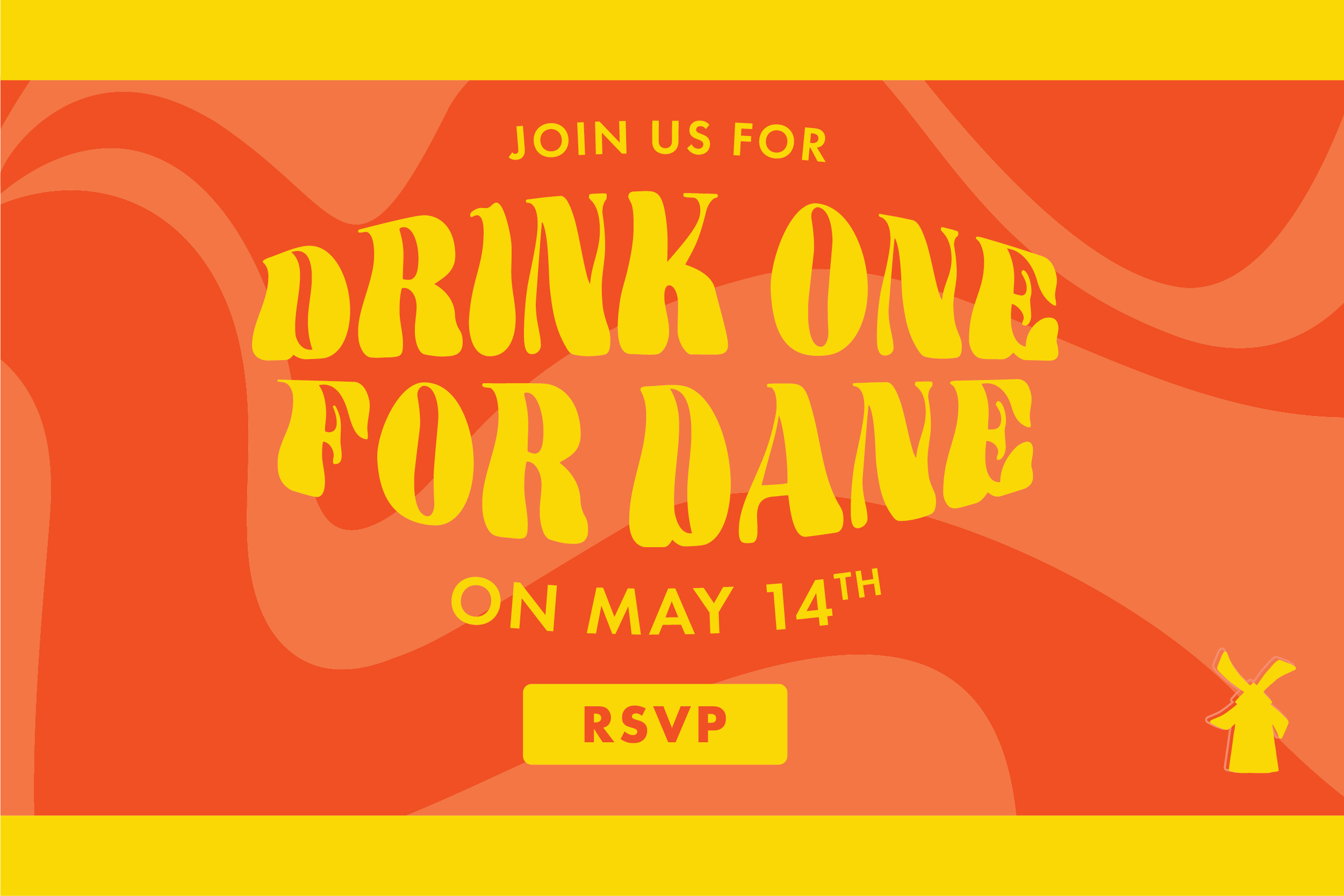 Join Us For Drink One For Dane on May 14th. RSVP.