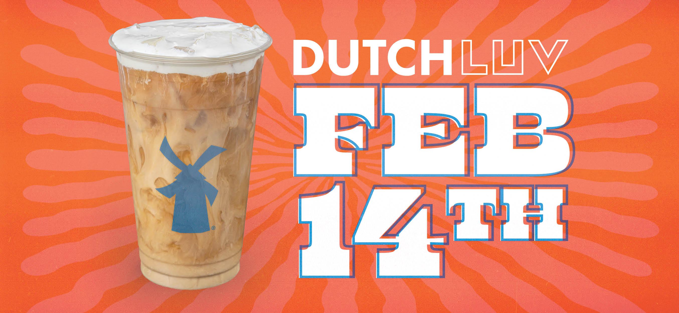 Dutch Luv Feb 14th